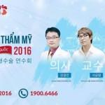 Tường thuật 360 độ – Hội thảo thẩm mỹ công nghệ Hàn Quốc 2016